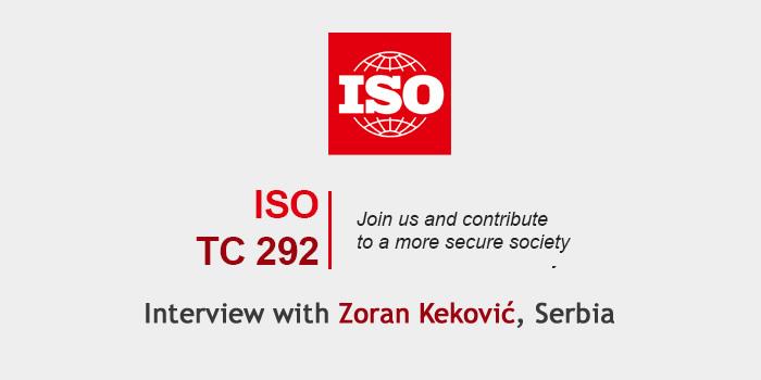 Međunarodna organizacija za standardizaciju – Tehničkog komiteta za bezbednost i otpornost, objavila je intervju sa Zoranom Kekovićem