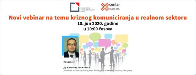 Novi vebinar na temu Kriznog komuniciranja u realnom sektoru | 10. jun 2020. godine u 10h