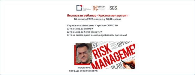 BESPLATNI VEBINAR 18.04.2020. godine, u 10:00h | Krizni menadžment – Upravljanje rizicima i krizom COVID 19
