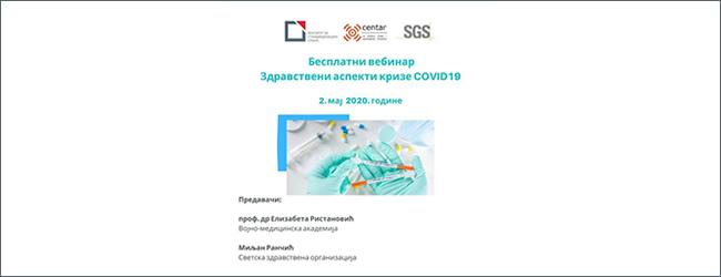 BESPLATNI VEBINAR 02.05.2020. god. u 10:00h | Zdravstveni aspekti krize COVID19 | Prijavite se